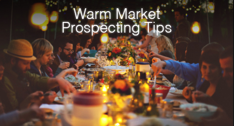 Warm Market Prospecting Tips